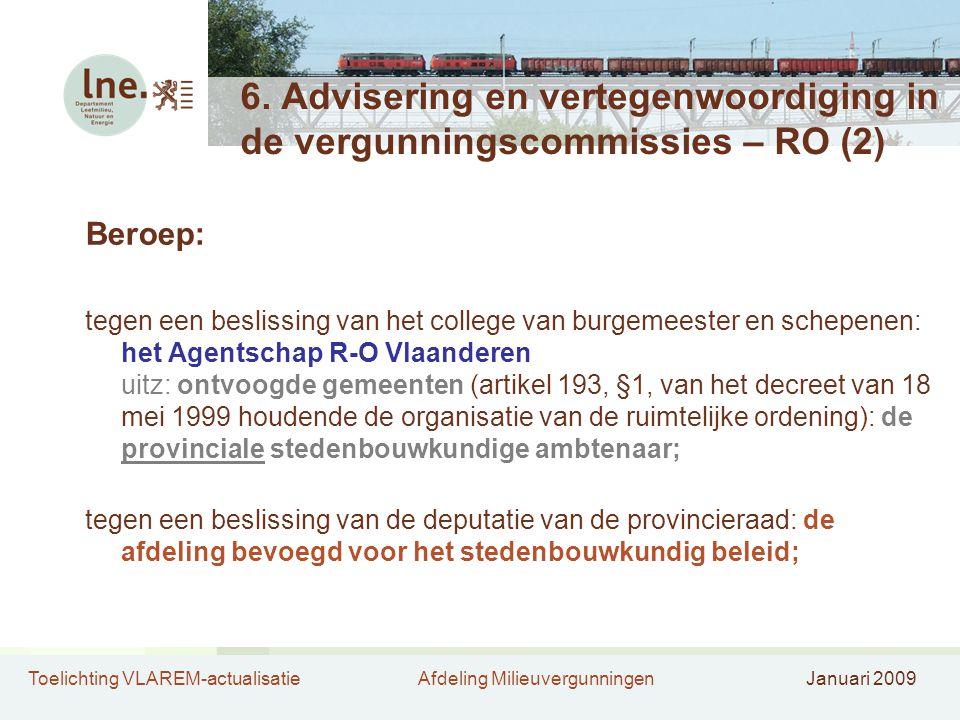 6. Advisering en vertegenwoordiging in de vergunningscommissies – RO (2)