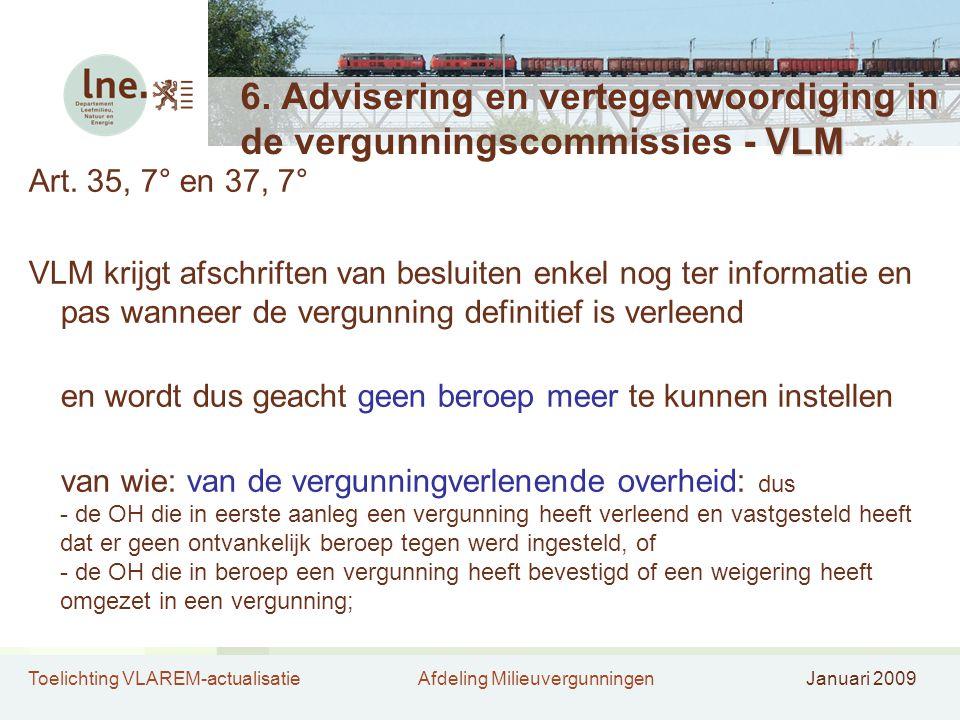 6. Advisering en vertegenwoordiging in de vergunningscommissies - VLM