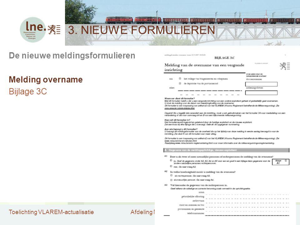 3. NIEUWE FORMULIEREN De nieuwe meldingsformulieren Melding overname