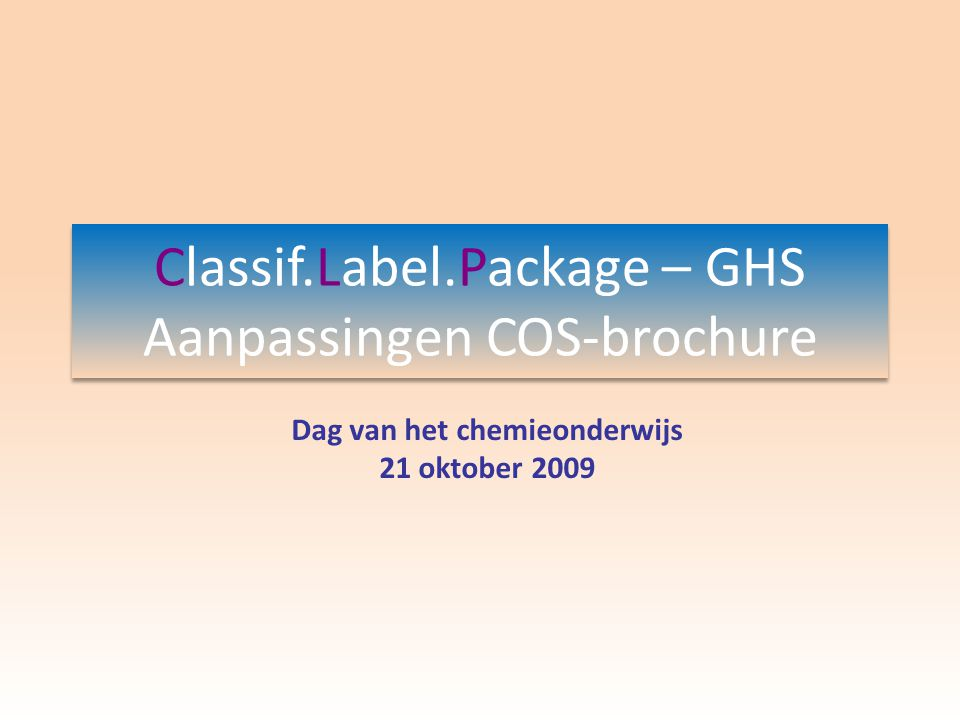 Classif.Label.Package – GHS Aanpassingen COS-brochure