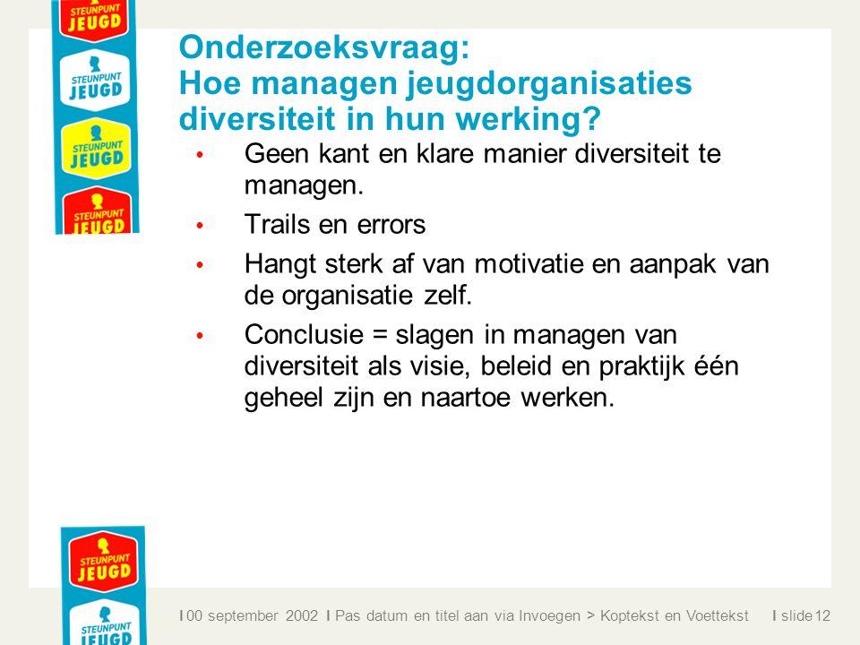 Onderzoeksvraag: Hoe managen jeugdorganisaties diversiteit in hun werking
