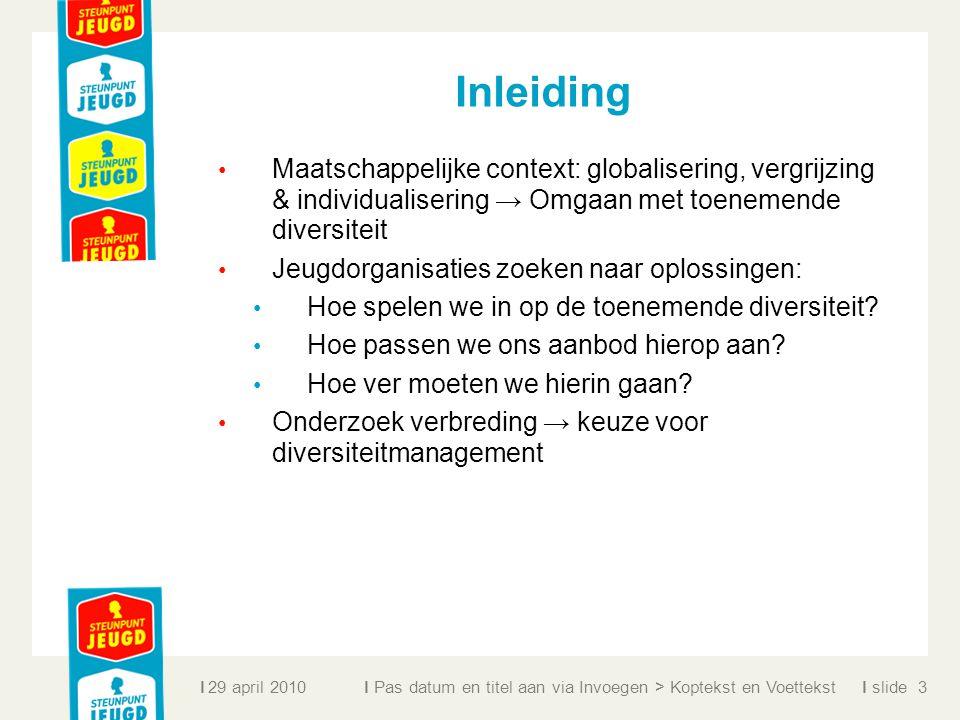 Inleiding Maatschappelijke context: globalisering, vergrijzing & individualisering → Omgaan met toenemende diversiteit.