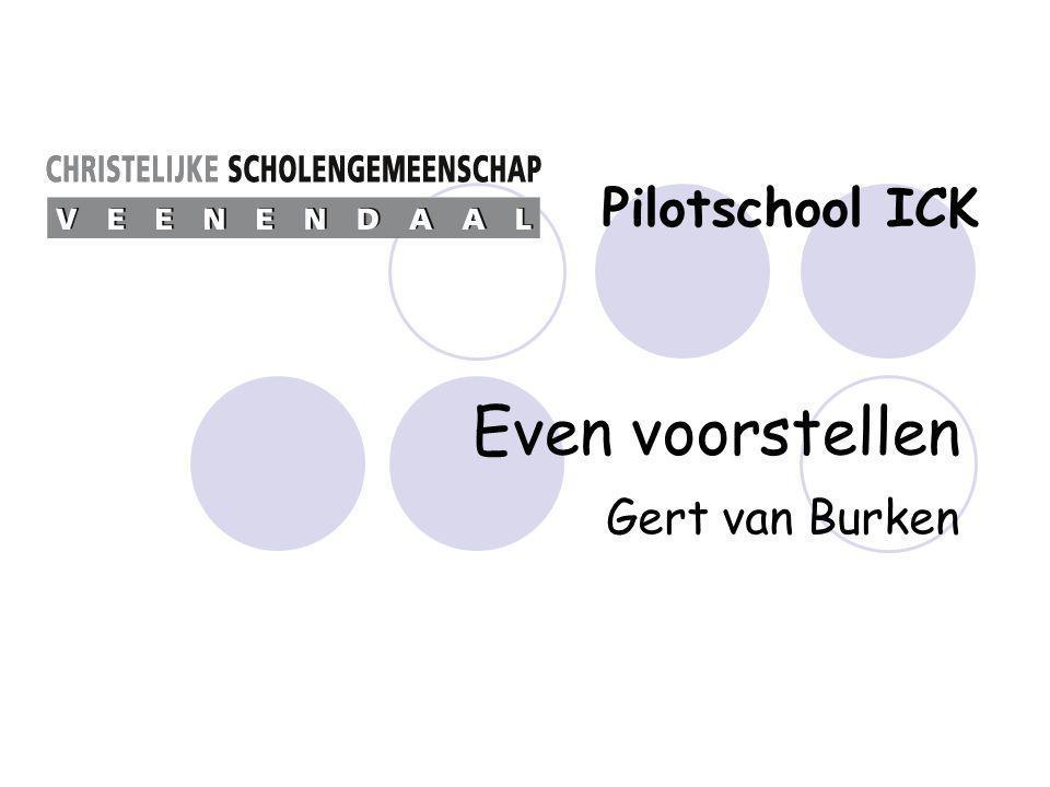 Pilotschool ICK Even voorstellen Gert van Burken