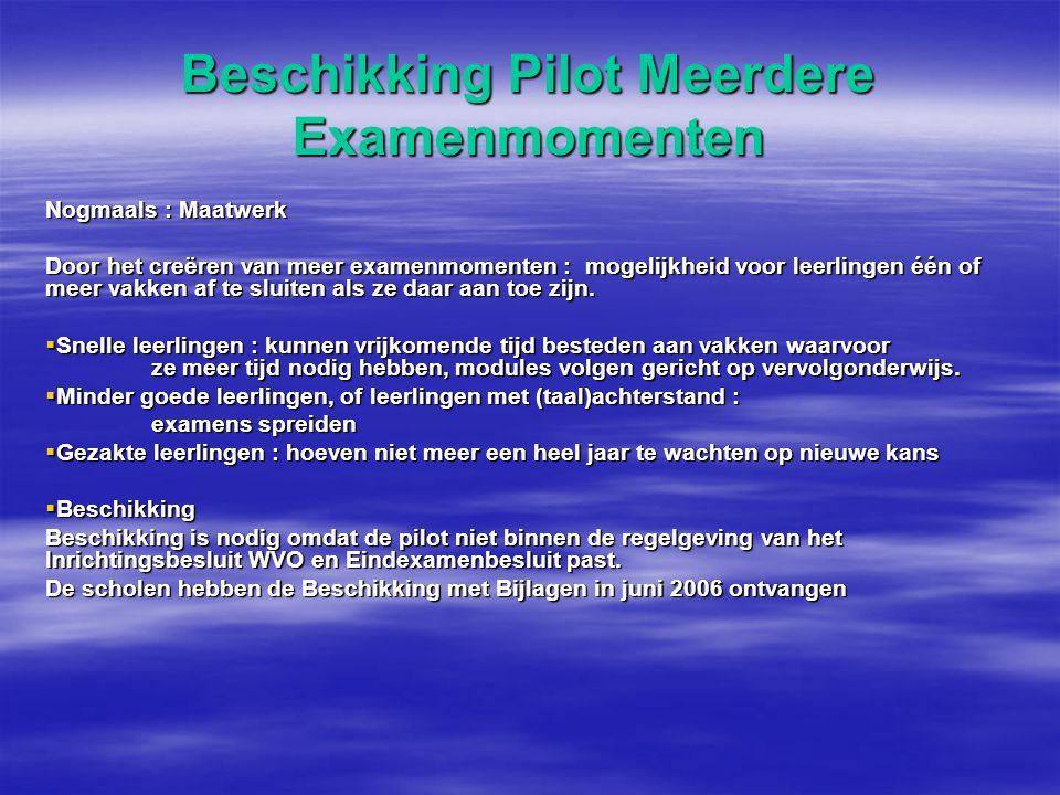 Beschikking Pilot Meerdere Examenmomenten