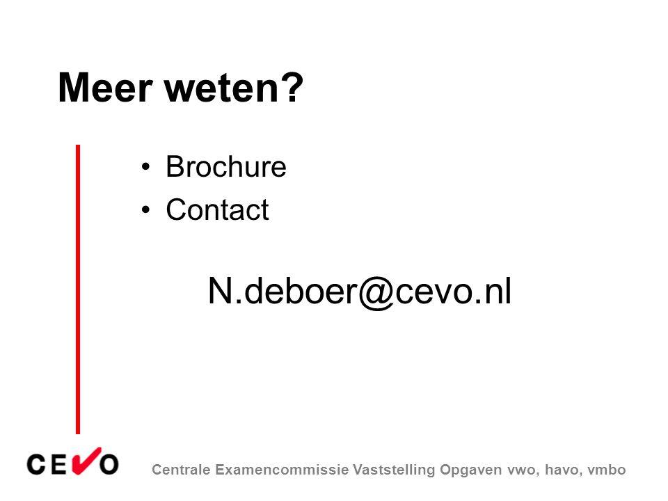 Meer weten Brochure Contact N.deboer@cevo.nl