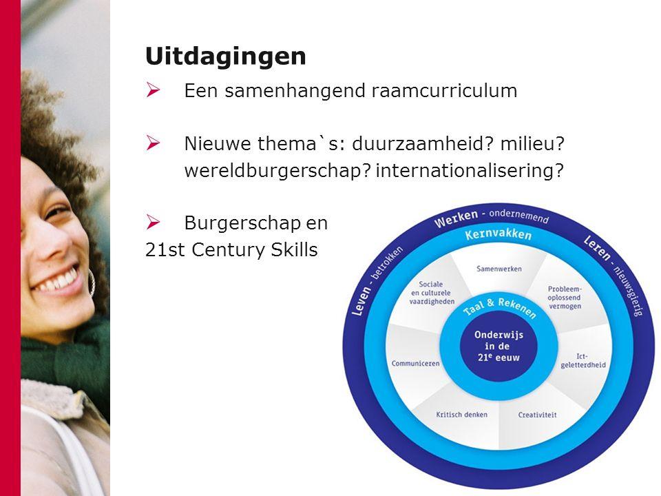 Uitdagingen Een samenhangend raamcurriculum