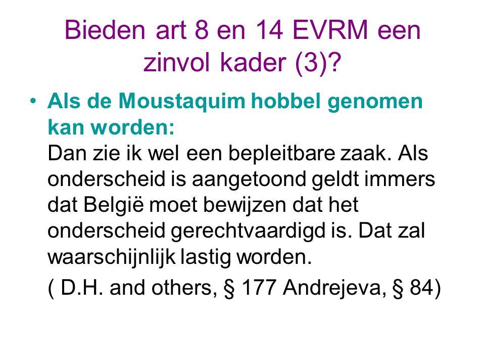 Bieden art 8 en 14 EVRM een zinvol kader (3)