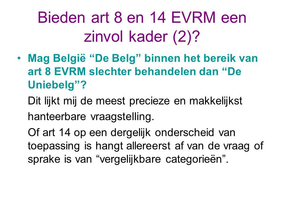 Bieden art 8 en 14 EVRM een zinvol kader (2)