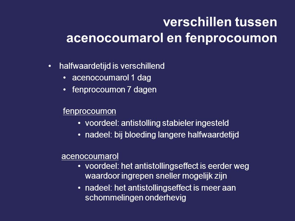 verschillen tussen acenocoumarol en fenprocoumon