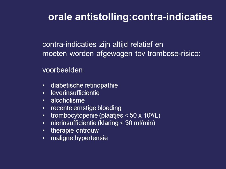 orale antistolling:contra-indicaties