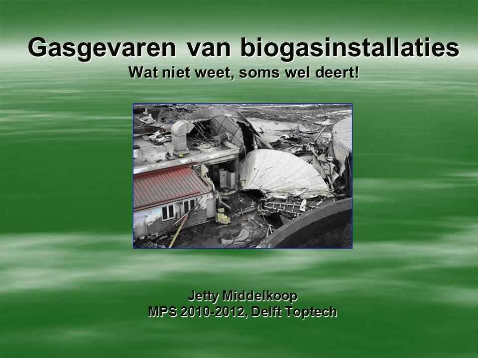 Gasgevaren van biogasinstallaties Wat niet weet, soms wel deert!