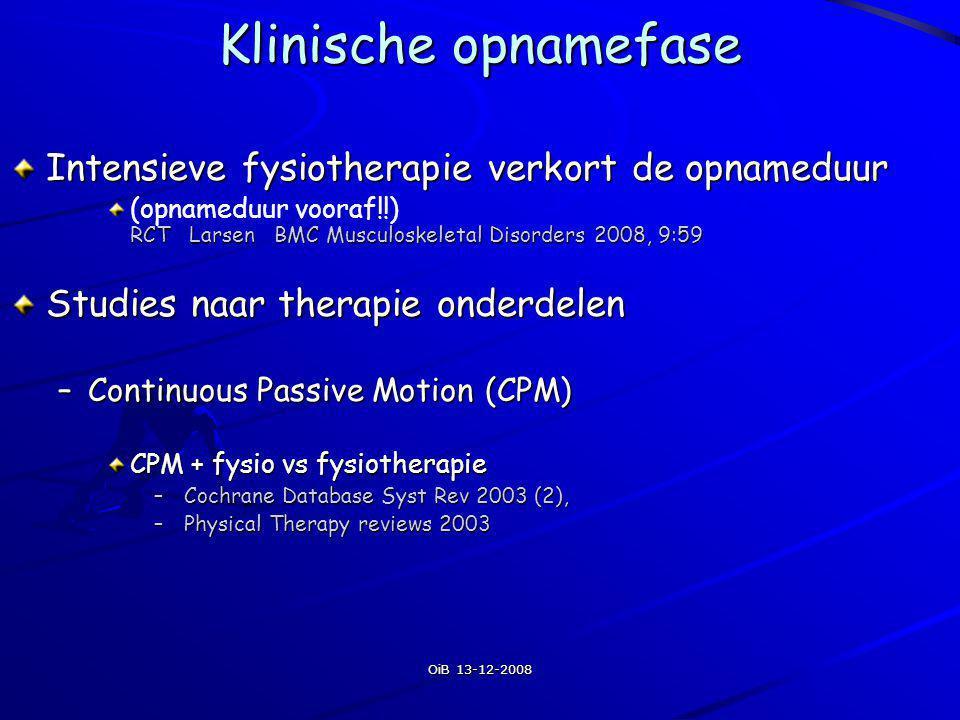 Klinische opnamefase Intensieve fysiotherapie verkort de opnameduur