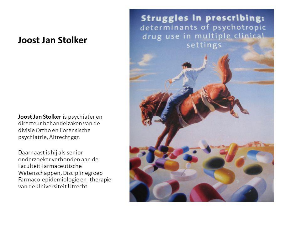 Joost Jan Stolker Joost Jan Stolker is psychiater en directeur behandelzaken van de divisie Ortho en Forensische psychiatrie, Altrecht ggz.