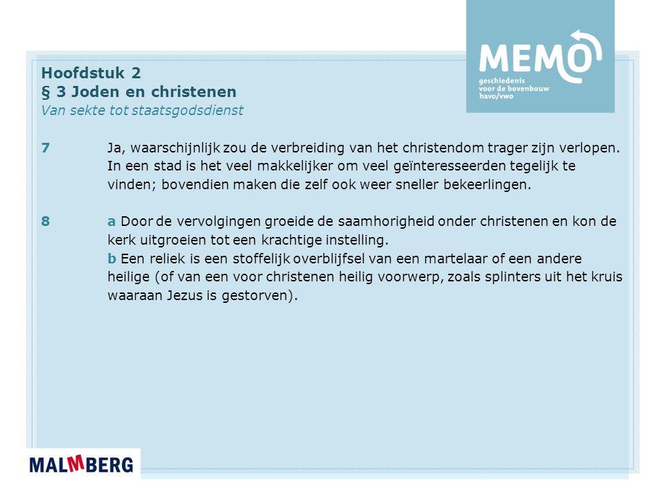 Hoofdstuk 2 § 3 Joden en christenen Van sekte tot staatsgodsdienst