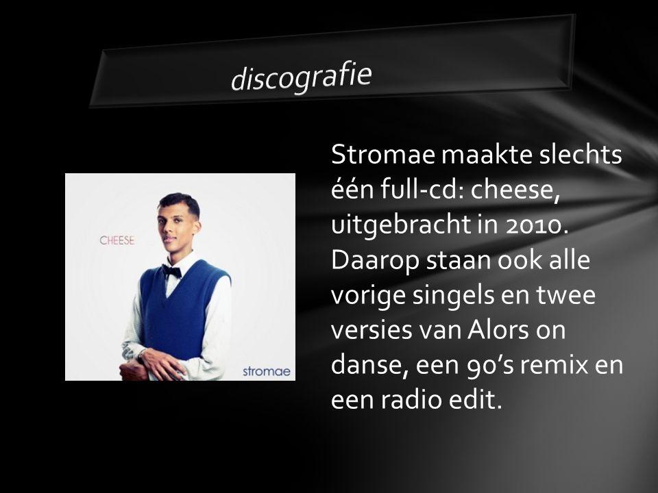 discografie Stromae maakte slechts één full-cd: cheese, uitgebracht in 2010.