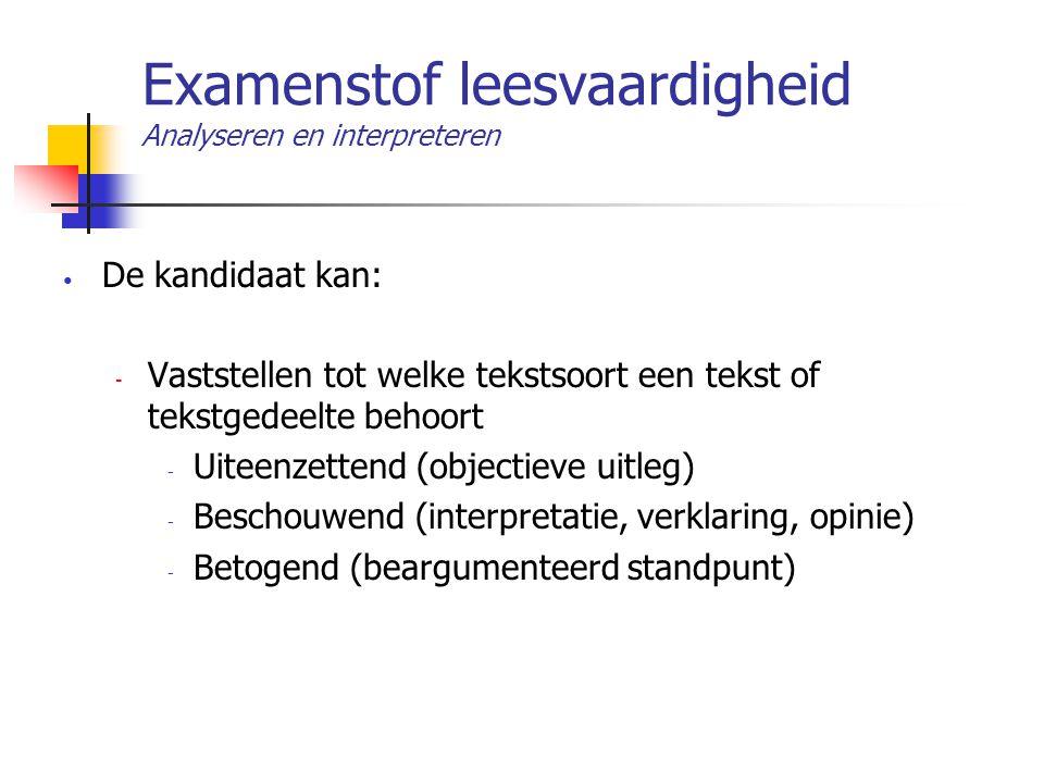 Examenstof leesvaardigheid Analyseren en interpreteren