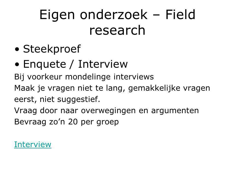 Eigen onderzoek – Field research