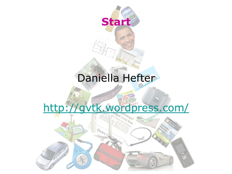 Start Daniella Hefter http://gvtk.wordpress.com/