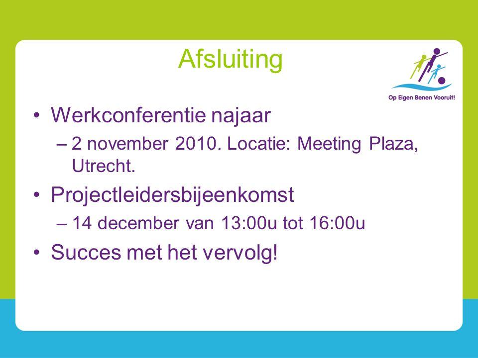 Afsluiting Werkconferentie najaar Projectleidersbijeenkomst