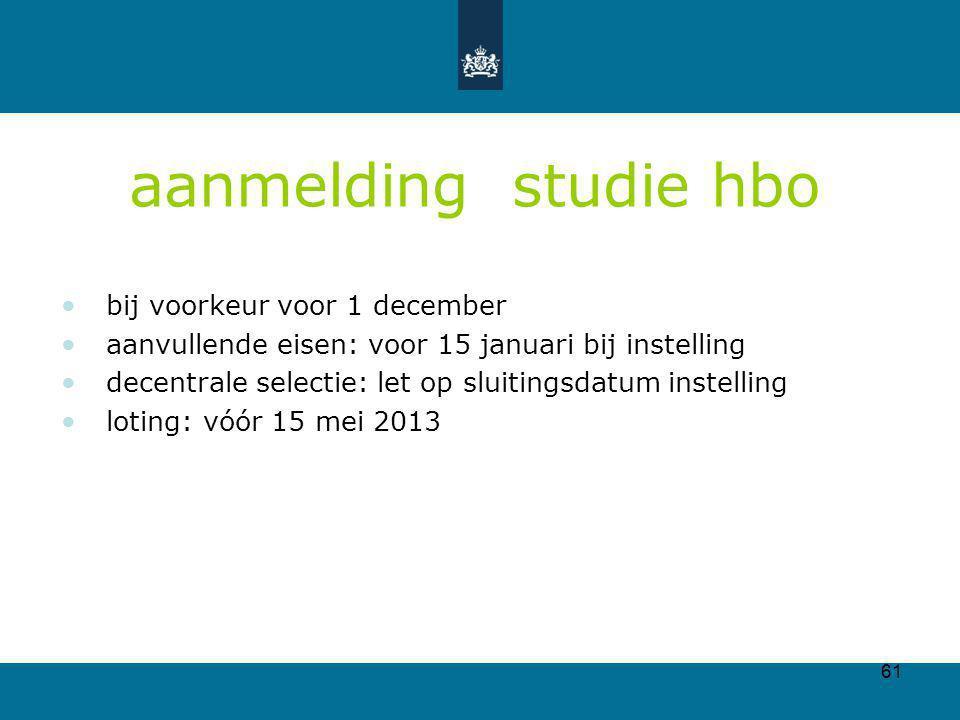 aanmelding studie hbo bij voorkeur voor 1 december
