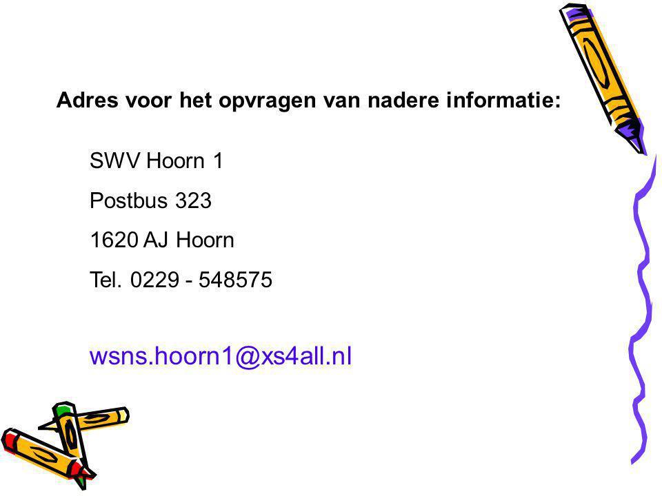 wsns.hoorn1@xs4all.nl Adres voor het opvragen van nadere informatie: