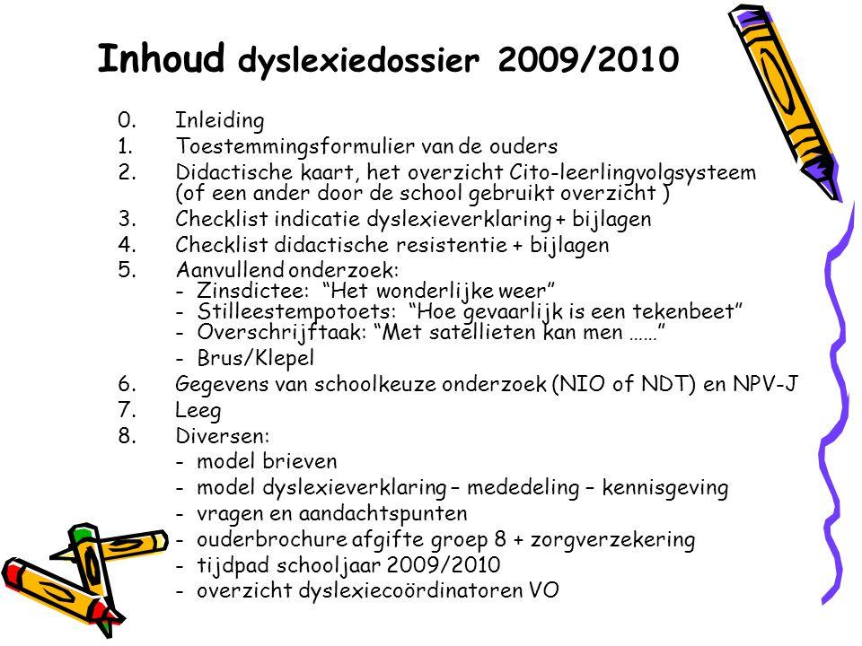 Inhoud dyslexiedossier 2009/2010