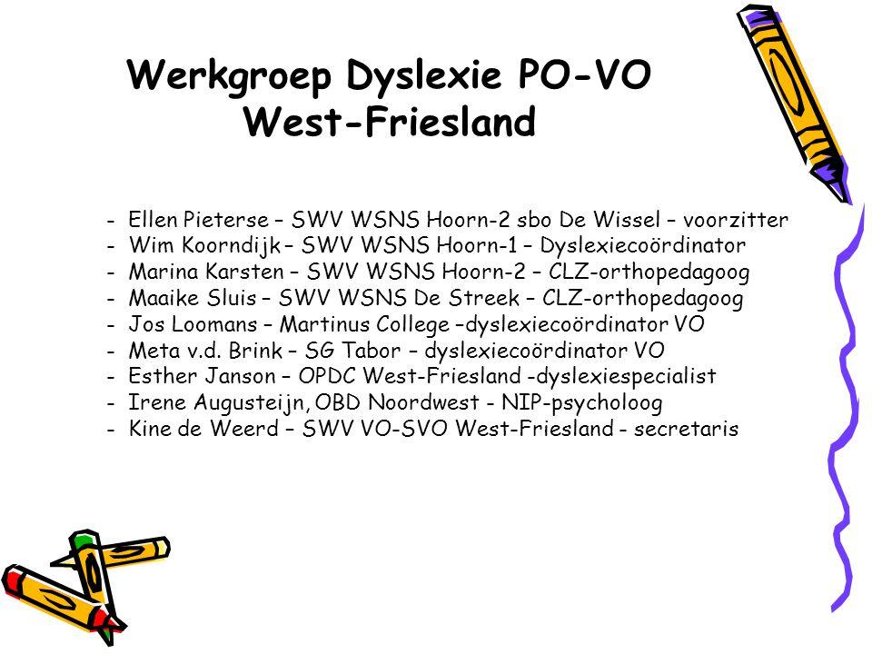 Werkgroep Dyslexie PO-VO West-Friesland