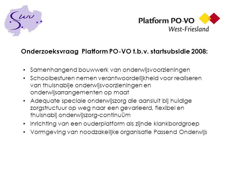 Onderzoeksvraag Platform PO-VO t.b.v. startsubsidie 2008: