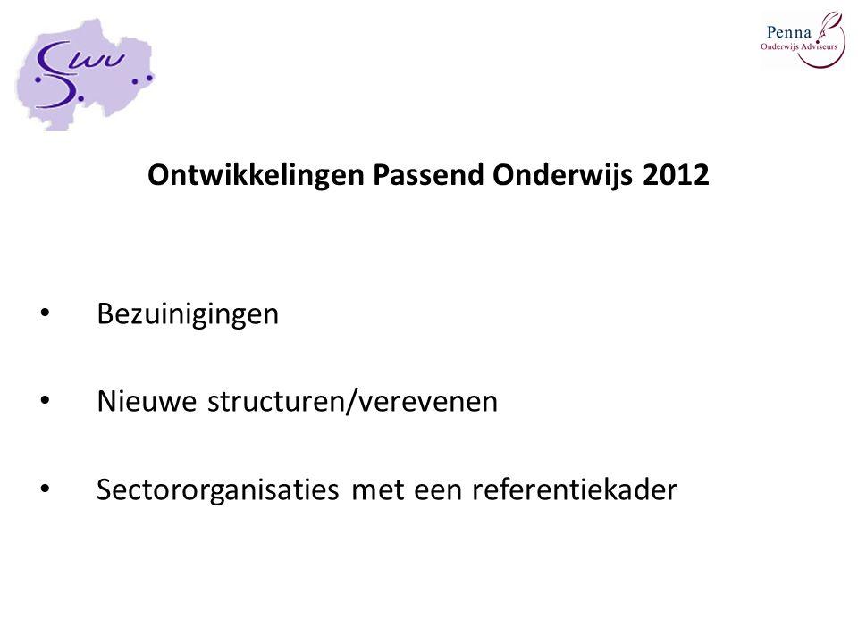 Ontwikkelingen Passend Onderwijs 2012
