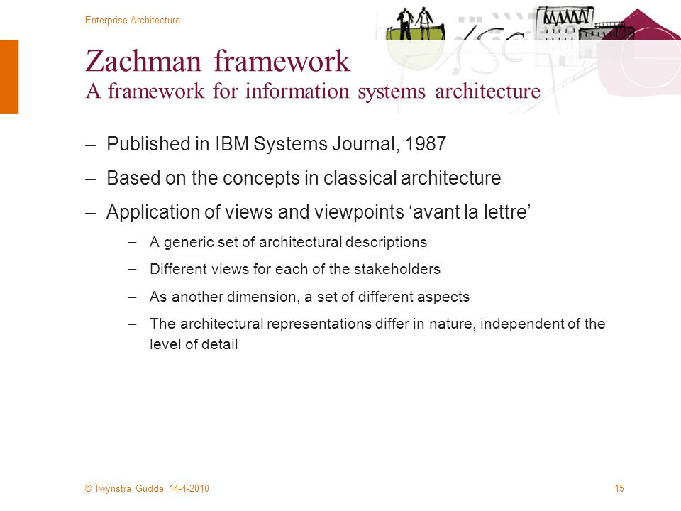 Zachman framework A framework for information systems architecture