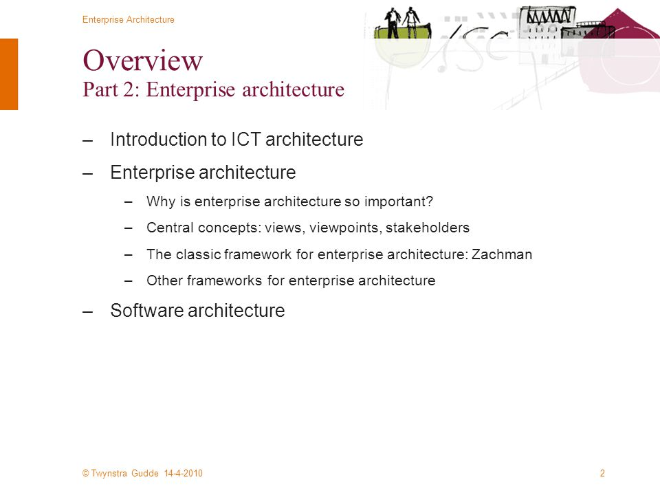 Overview Part 2: Enterprise architecture