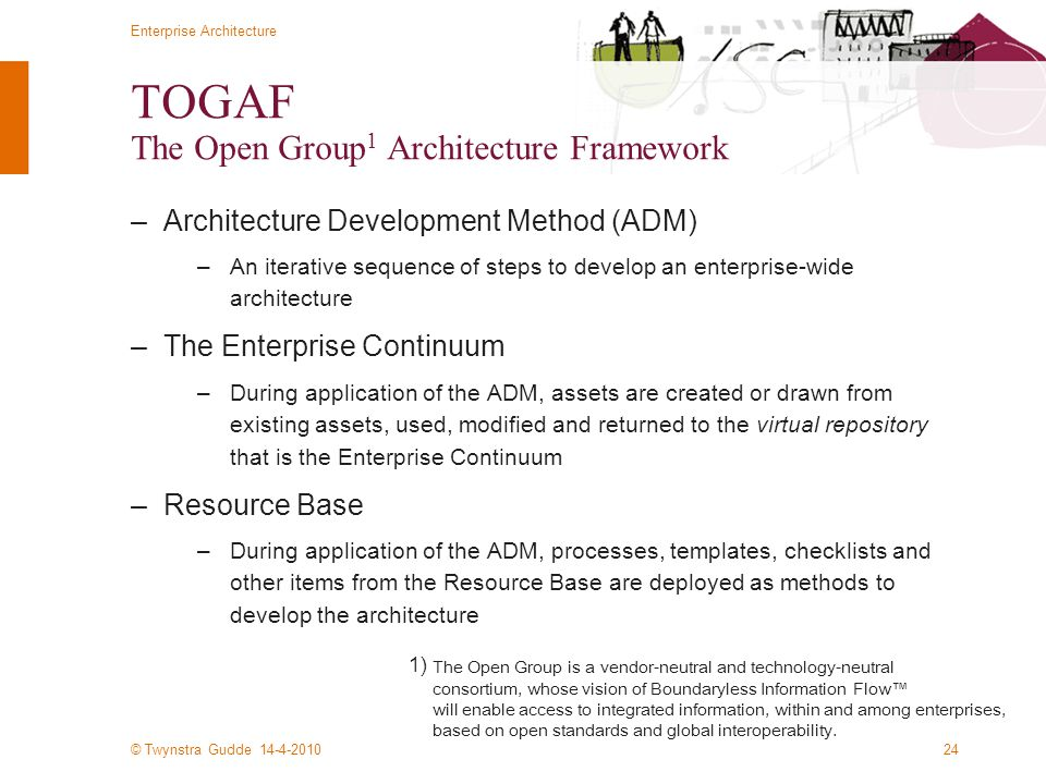 TOGAF The Open Group1 Architecture Framework