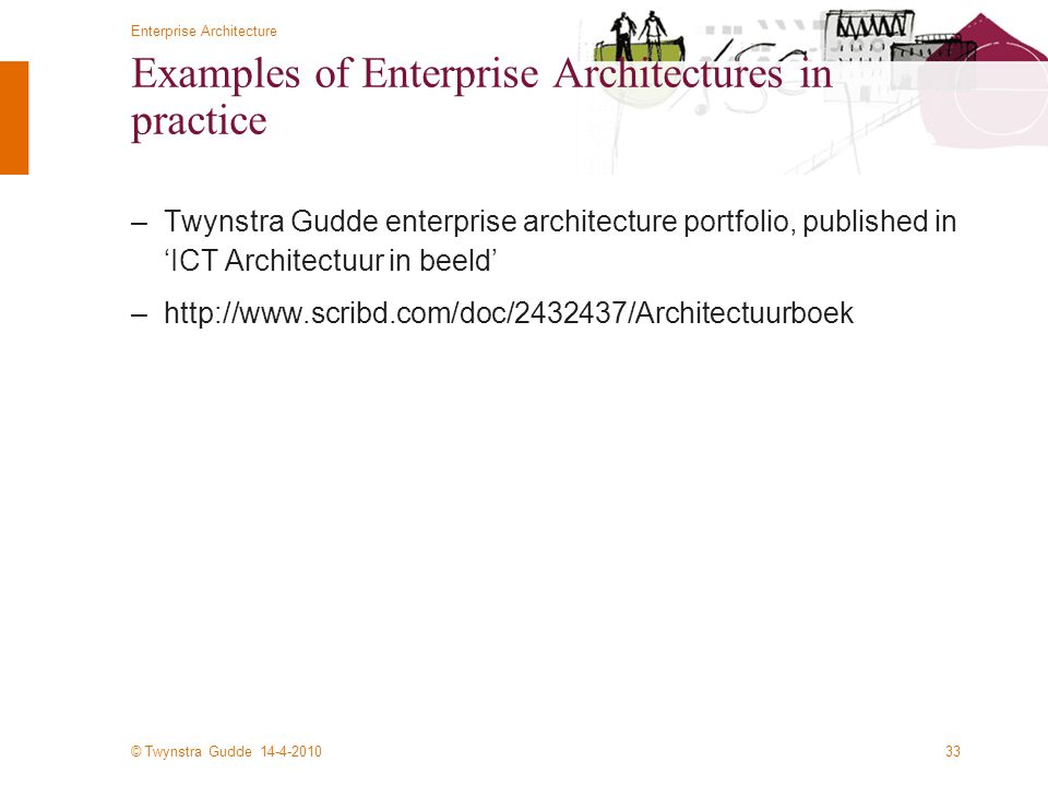 Examples of Enterprise Architectures in practice