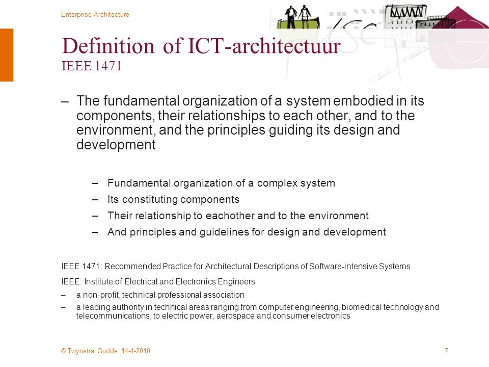Definition of ICT-architectuur IEEE 1471