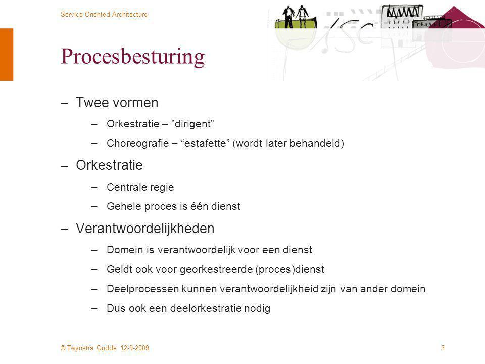 Procesbesturing Twee vormen Orkestratie Verantwoordelijkheden
