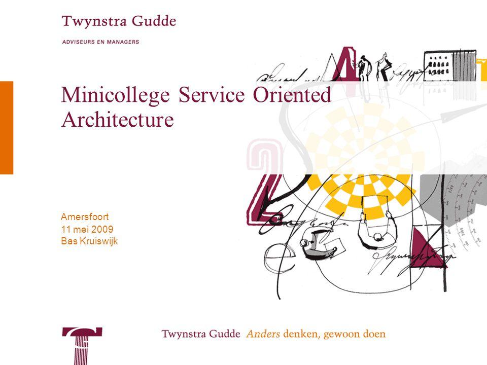 Minicollege Service Oriented Architecture