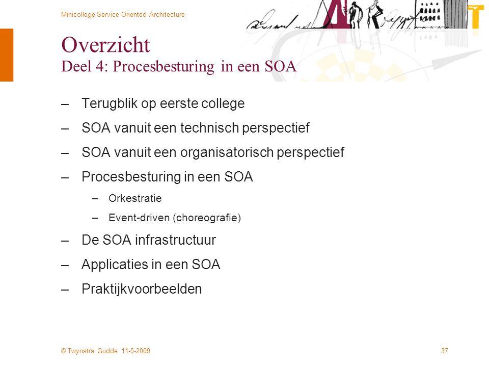 Overzicht Deel 4: Procesbesturing in een SOA