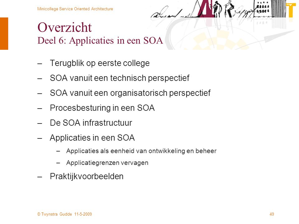 Overzicht Deel 6: Applicaties in een SOA