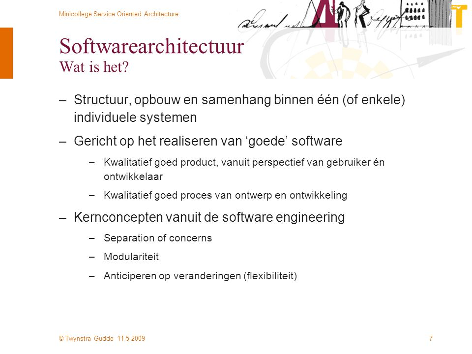 Softwarearchitectuur Wat is het