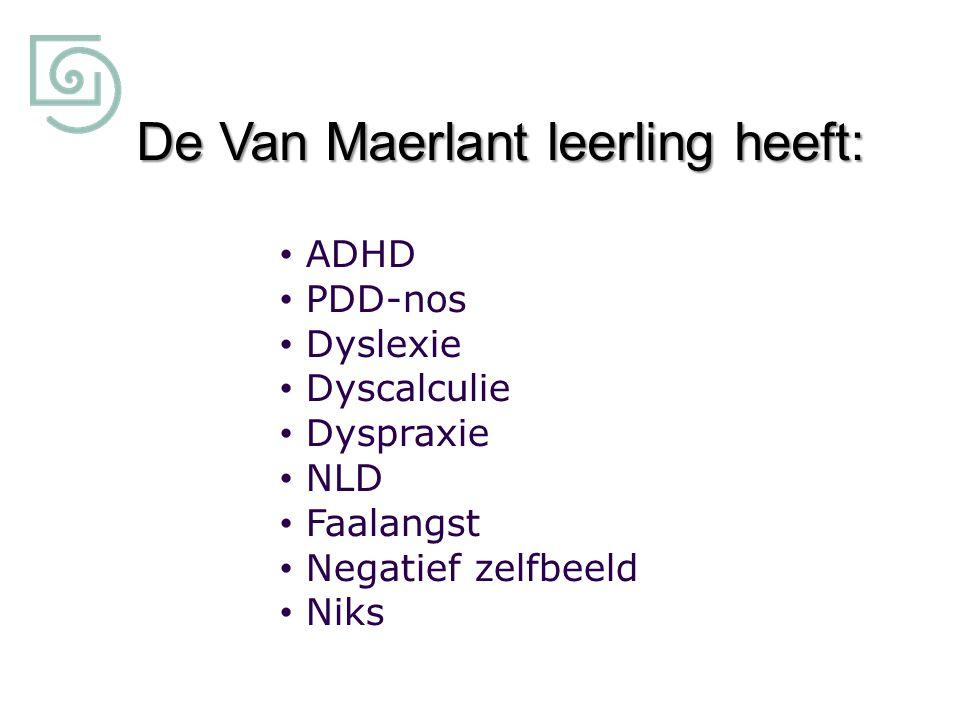 De Van Maerlant leerling heeft: