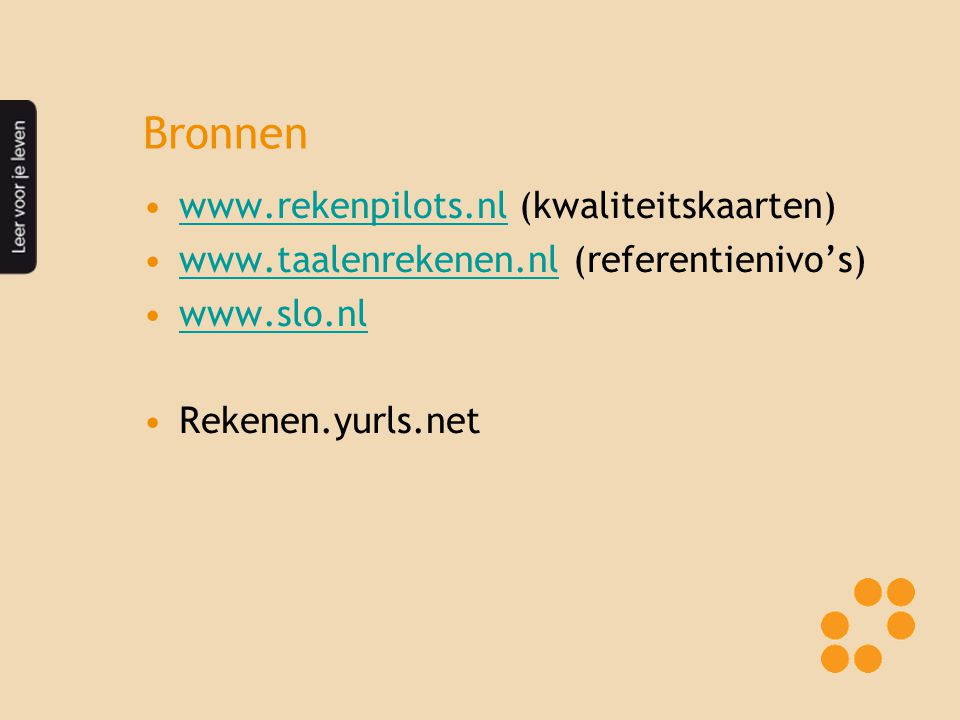 Bronnen www.rekenpilots.nl (kwaliteitskaarten)