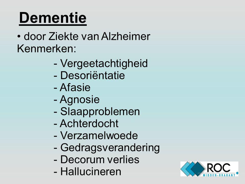 Dementie door Ziekte van Alzheimer Kenmerken: Vergeetachtigheid