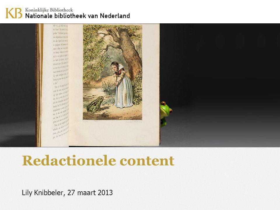 Redactionele content Lily Knibbeler, 27 maart 2013