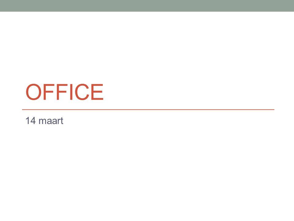 Office 14 maart
