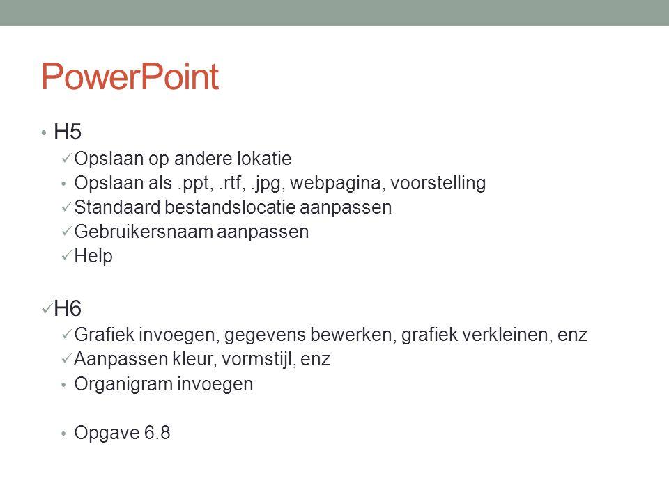 PowerPoint H5 H6 Opslaan op andere lokatie