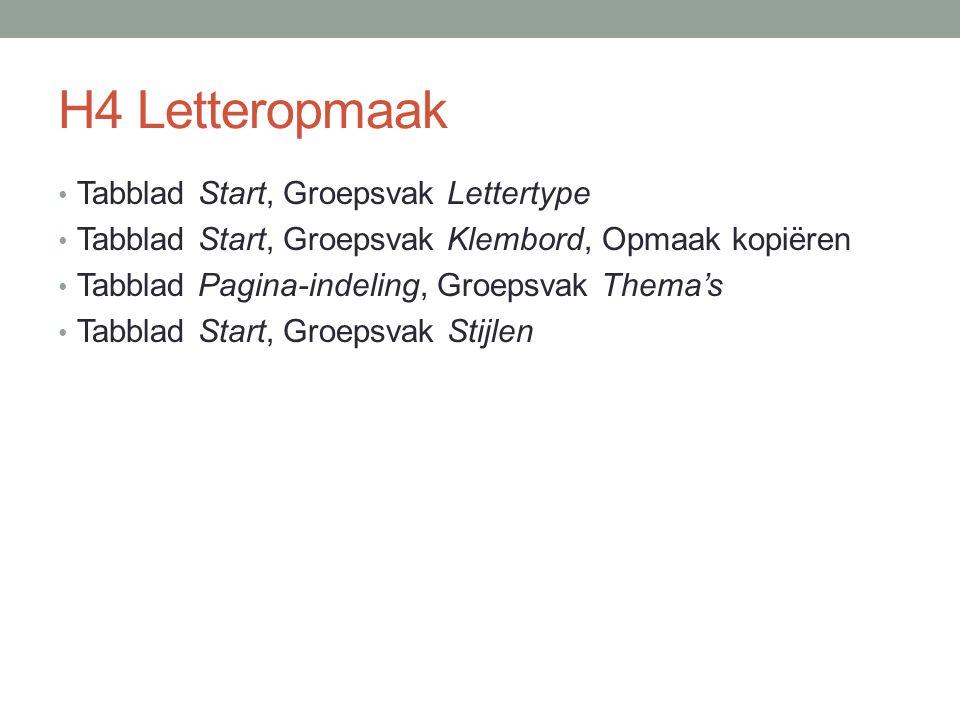 H4 Letteropmaak Tabblad Start, Groepsvak Lettertype