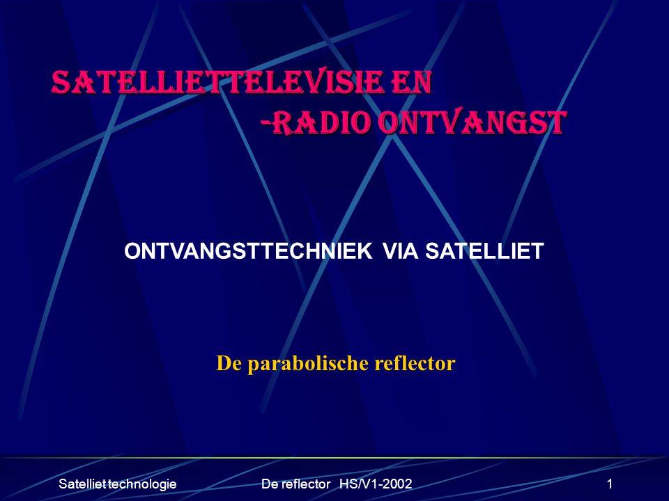 SATELLIETTELEVISIE EN -RADIO ONTVANGST