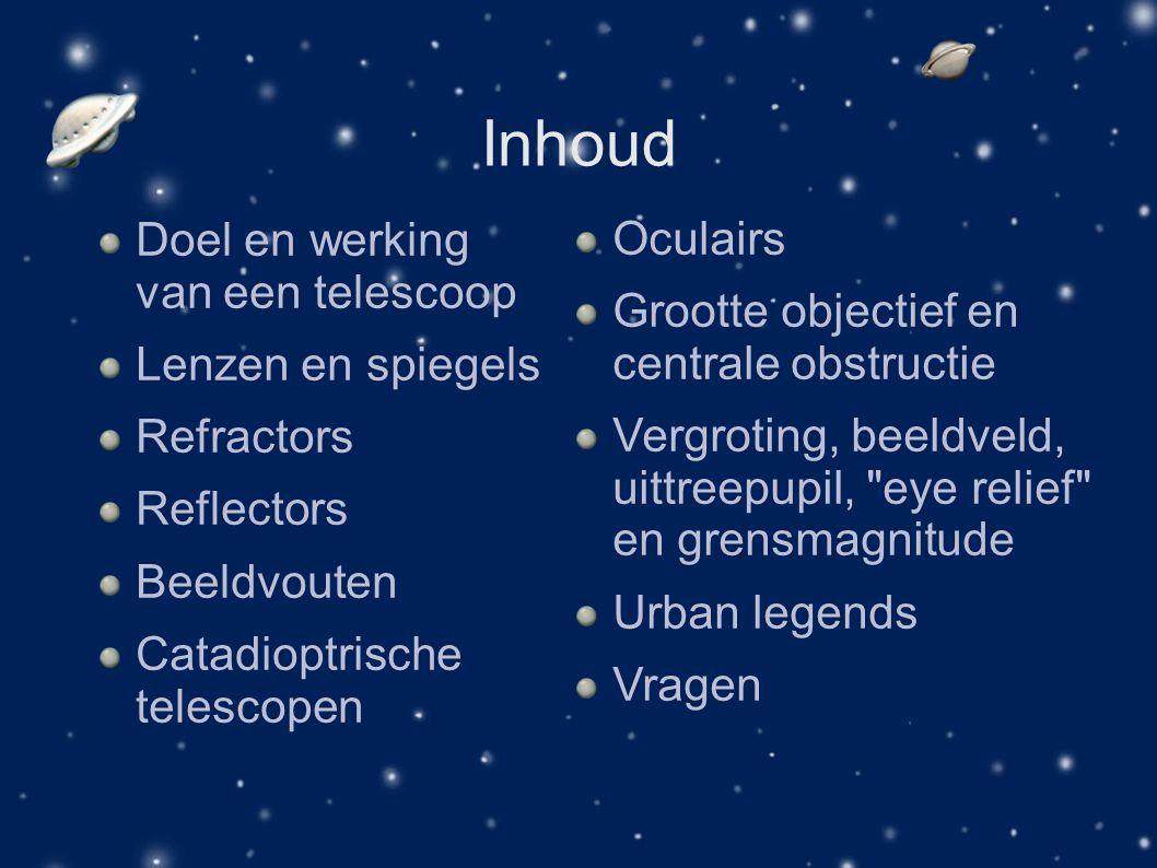 Inhoud Doel en werking van een telescoop Oculairs