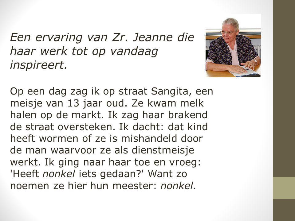 Een ervaring van Zr. Jeanne die haar werk tot op vandaag inspireert.
