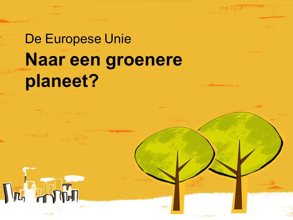 Naar een groenere planeet